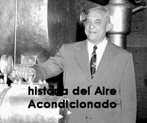 historia del aire acondicionado - aire acondicionado inventor